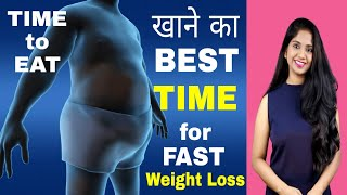 Best Time to Eat for Fast Weight Loss | Meal Timings in Intermittent Fasting