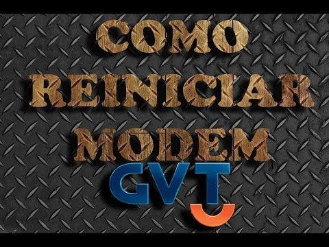 TUTORIAL-COMO REINICIAR MODEM GVT