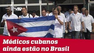 Médicos cubanos ainda estão no Brasil