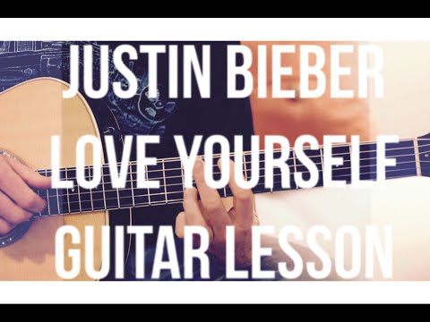 Justin Bieber - Love Yourself - Guitar Lesson (Chords And Strumming)