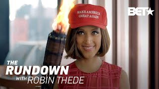 Date A Trump Supporter For The D?   The Rundown With Robin Thede
