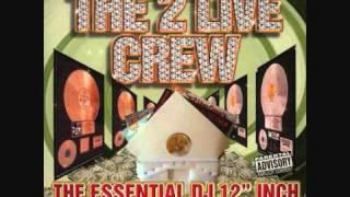 Watch 2 Live Crew Face Down Ass Up video