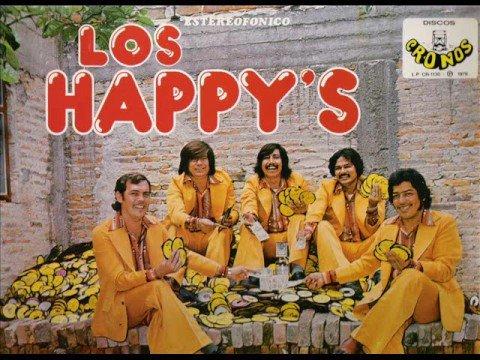 LOS HAPPYS---el cachanilla