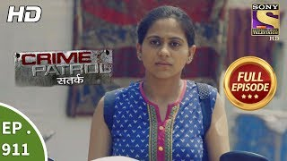 Crime Patrol Satark - Ep 911 - Full Episode - 15th April, 2018