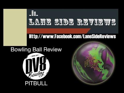 DV8 PITBULL Bowling Ball Review By Lane Side Reviews