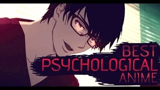 Top 10 Best Psychological Anime Of All Time!