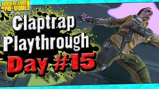Borderlands The Pre-Sequel   Claptrap Playthrough Funny Moments And Drops   Day #15