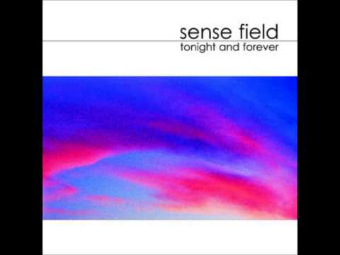 Sense Field - Here Right Here