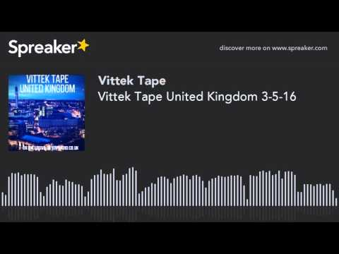 Vittek Tape United Kingdom 3-5-16
