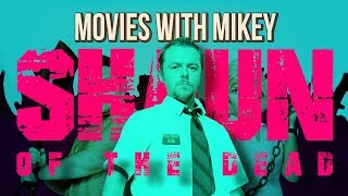 Shaun of the Dead (2004) - Movies with Mikey