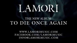 LAMORI - To Die Once Again (Album Teaser)