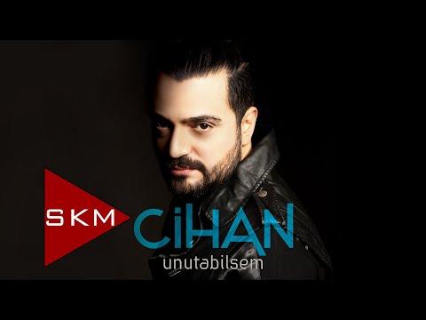 Unutabilsem - Cihan Yıldız (Official Audio)