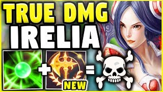 THIS NEW KEYSTONE GIVES IRELIA DOUBLE TRUE DAMAGE! (5200+ TRUE DAMAGE) - League of Legends