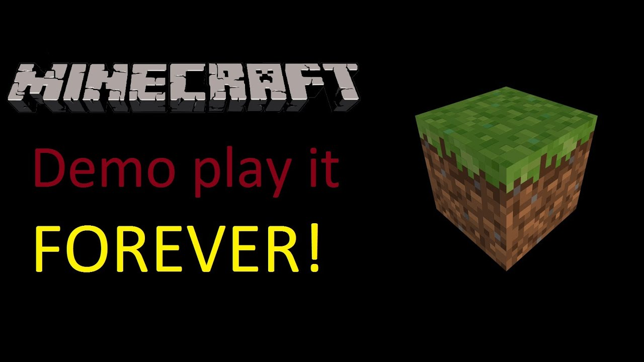 How to play minecraft demo forever youtube for Mine craft free demo