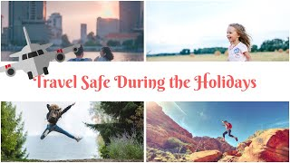 Protect Your Holiday Travel with Travel Insurance Center