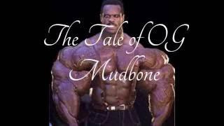 The Tale of OG Mudbone