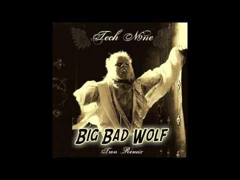 Tech N9ne - Big Bad Wolf (Tron Remix)