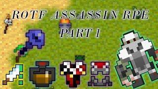 [ROTF] BEST RPE Assasin Yet   Part 1 By Sniperb