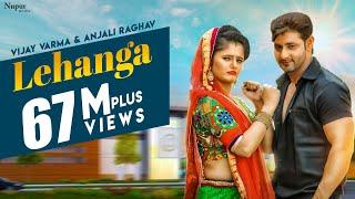 Lehanga - Vijay Varma, Anjali Raghav | Raju Punjabi | Latest Haryanvi Songs Haryanavi 2018