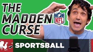 Who Deserves the Madden Curse? - Sportsball #13