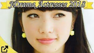 Top 100 Japanese Drama Actresses 2018