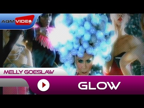 Melly - Glow | Official Video