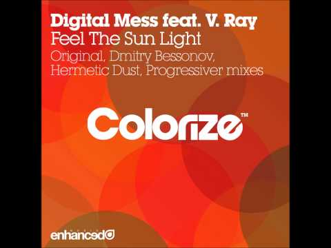 Digital Mess feat. V. Ray - Feel The Sun Light (Original Mix)
