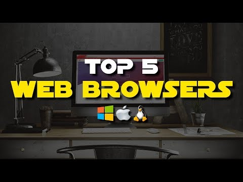 Top 5 Best Web Browsers (2018)
