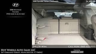 Used 2008 Hyundai Tucson   Hot Wheels Auto Sales LLC, Manchester, CT