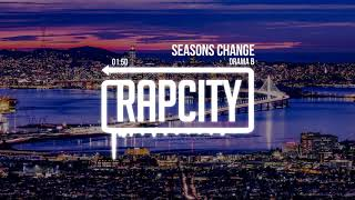 Drama B - Seasons Change (Prod. AKT Aktion)
