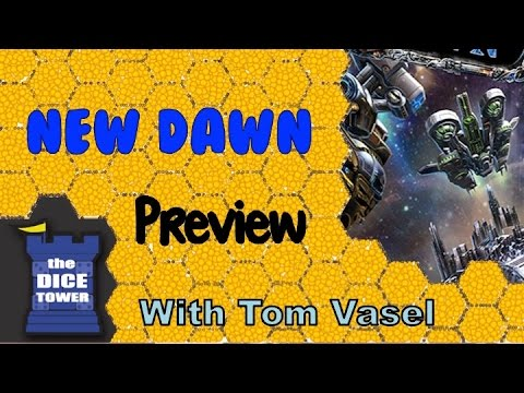 New Dawn Preview - with Tom Vasel