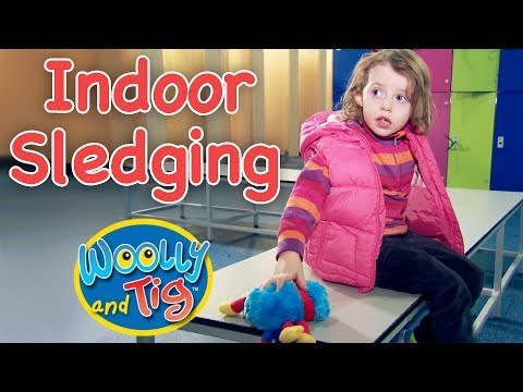 Woolly and Tig - I Don't Like it | Indoor Sledging