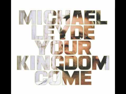 Michael Leyde - Let God Arise