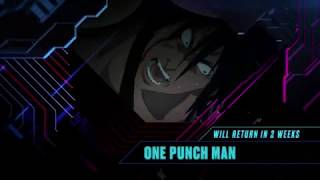 Toonami - One Punch Man Episode 23 Promo (Returns in 2 Weeks) (HD 1080p)