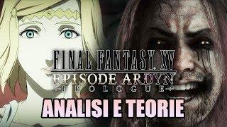 La Grande Menzogna - episode ARDYN prologue + trailer - Final Fantasy XV