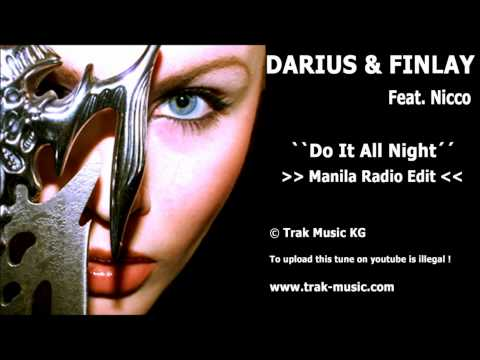 Darius & Finlay feat. Nicco - Do It All Night (Manila Radio Edit)