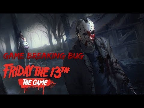 Friday the 13th: The Game Game Breaking Bug Higgins Haven Glitch