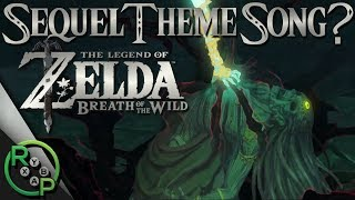 Zelda: Breath of the Wild 2 (Sequel) - Main Theme Song Revealed?