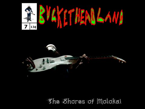 Buckethead - The Shores Of Molokai
