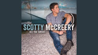 Scotty McCreery I Don't Wanna Be Your Friend