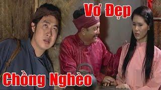 Chồng Nghèo Khổ Đi Làm Xa Nuôi Vợ Đẹp Và Cái Kết - Phim Cổ Tích Việt Nam Cũ , Truyện Cổ Tích Hay