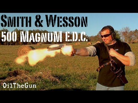 500 S&W MAGNUM EDC - ONE HANDED