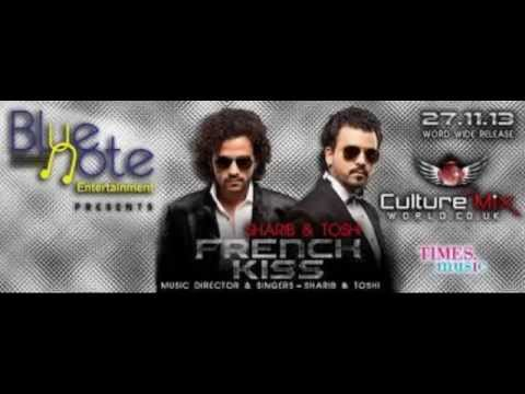 French Kiss Remix Video Song By Sharib & Toshi Album French Kiss video