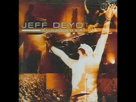 Jeff Deyo - More In Love