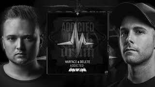Warface x Delete - Addicted