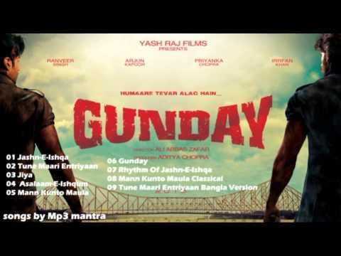 Gunday Hindi Movie Mp3 Jukebox