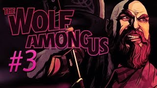 HELP ME DECIDE BROS! - The Wolf Among Us - Gameplay, Playthrough - Part 3