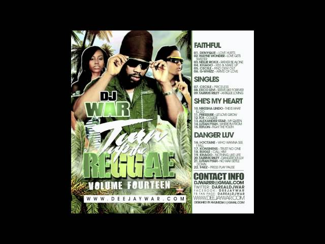 DJ War - Turn Up The Reggae Vol 14 Preview FT Denyque, Wayne Wonder, Khago, Cecile,