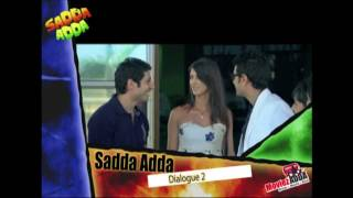 Sadda Adda - Top 5 Catchy Dialogues of Bollywood Movie Sadda Adda