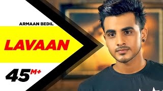 Laavan Full Song  Armaan Bedil  Latest Punjabi Son